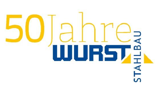 50 Jahre Wurst Stahlbau